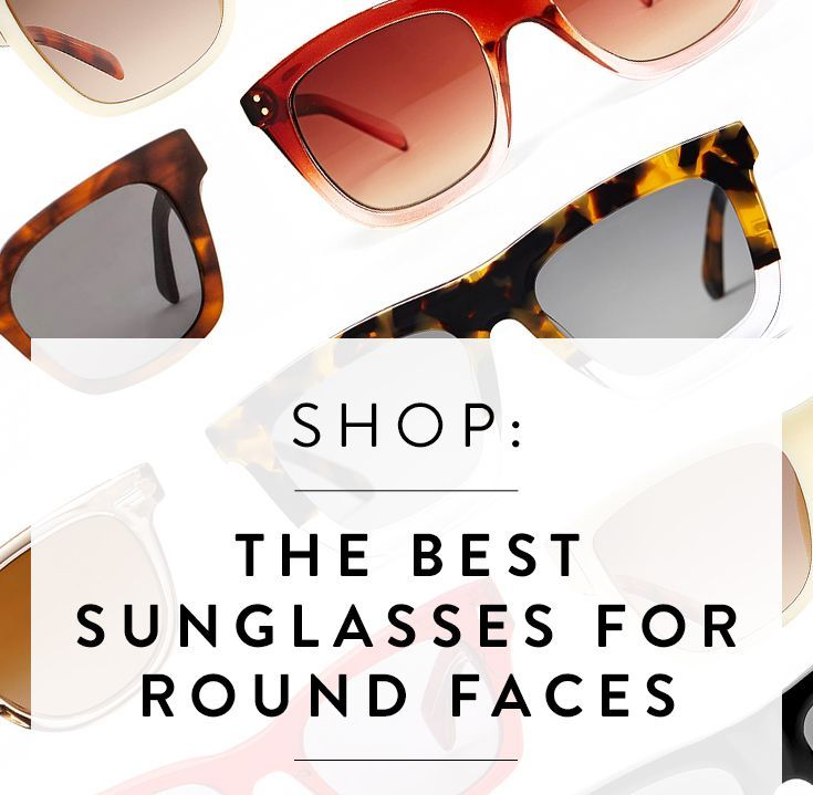 Round Faced? These Sunglasses Are Best For You!