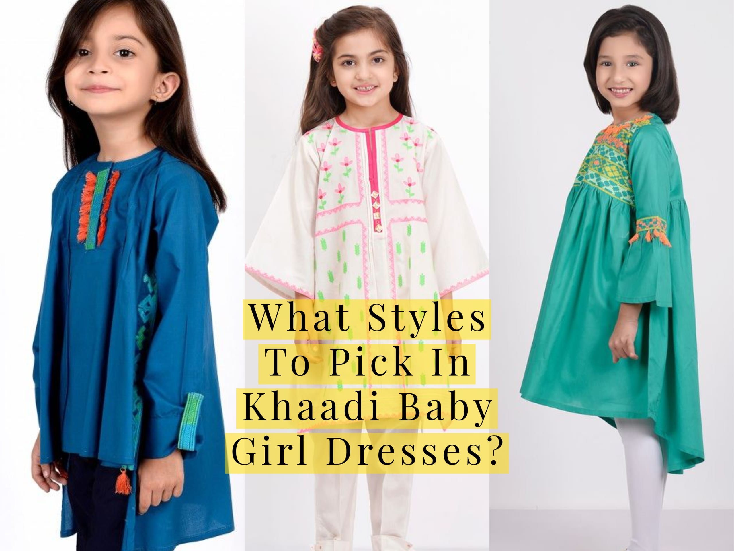 What Styles To Pick In Khaadi Baby Girl Dresses