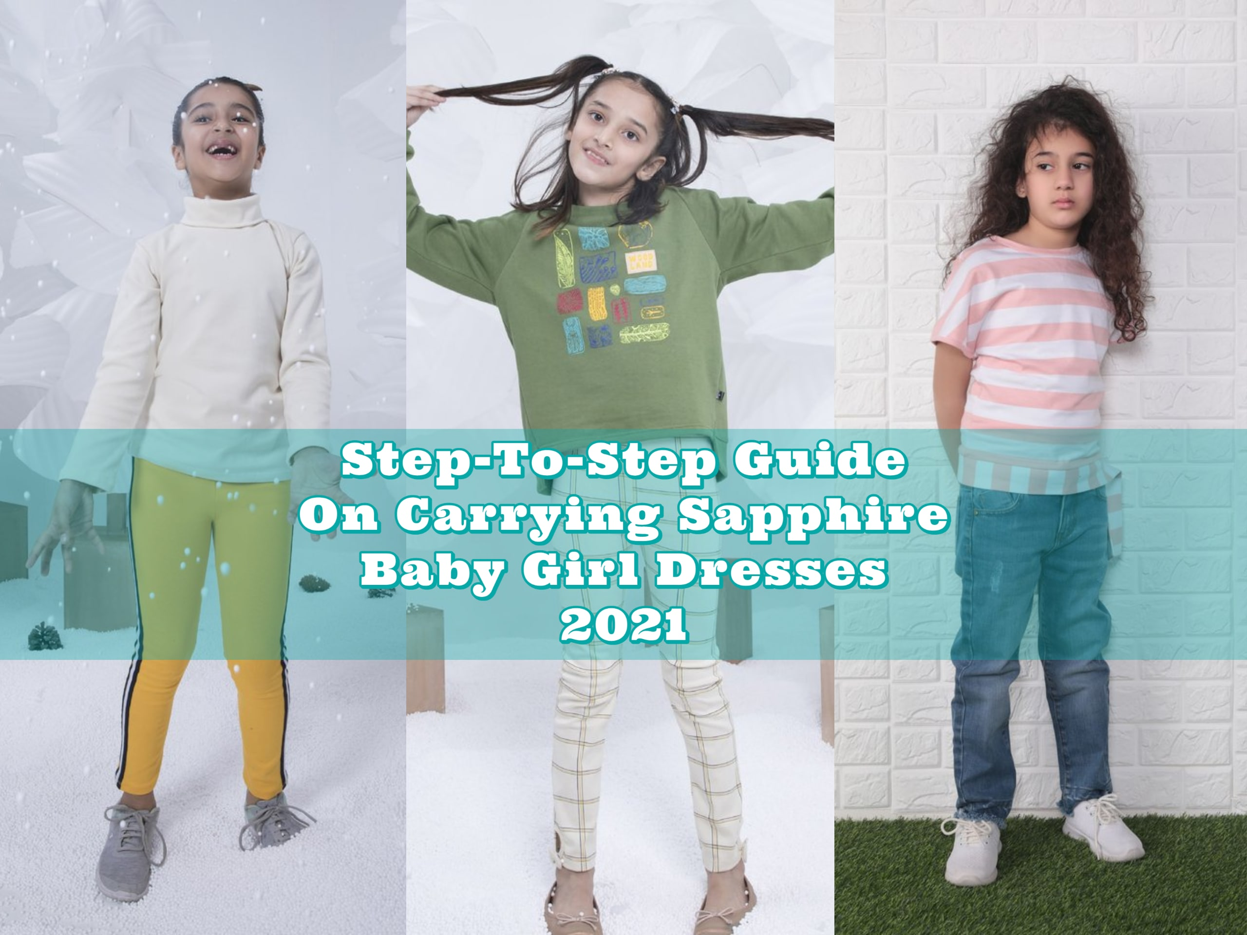 Step-To-Step Guide On Carrying Sapphire Baby Girl Dresses 2021