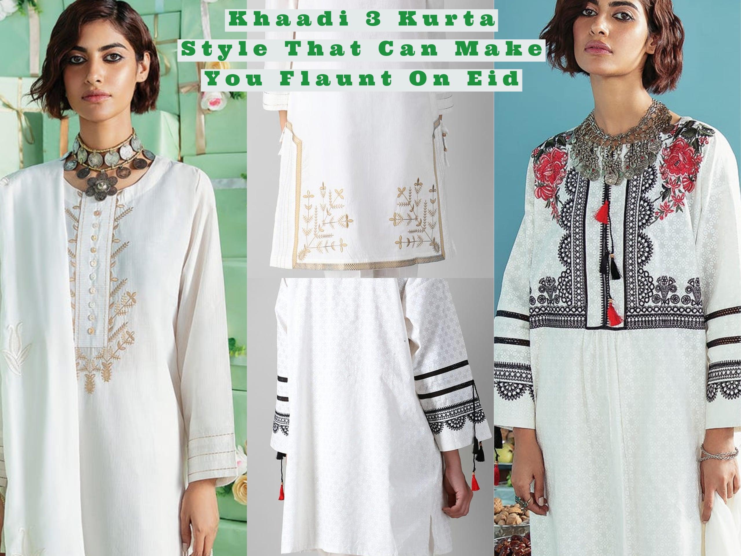 Khaadi 3 Kurta Style That Can Make You Flaunt On Eid