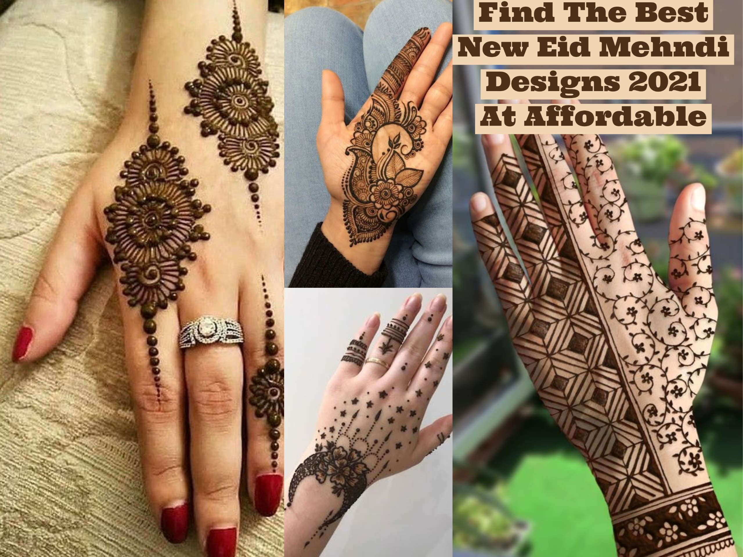 Find The Best New Eid Mehndi Designs 2021 At Affordable