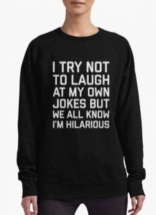 15409981750_huma-ijaz-sweat-shirt-i-try-not-to-laugh-women-sweat-shirt-3907957031000_grande.jpg