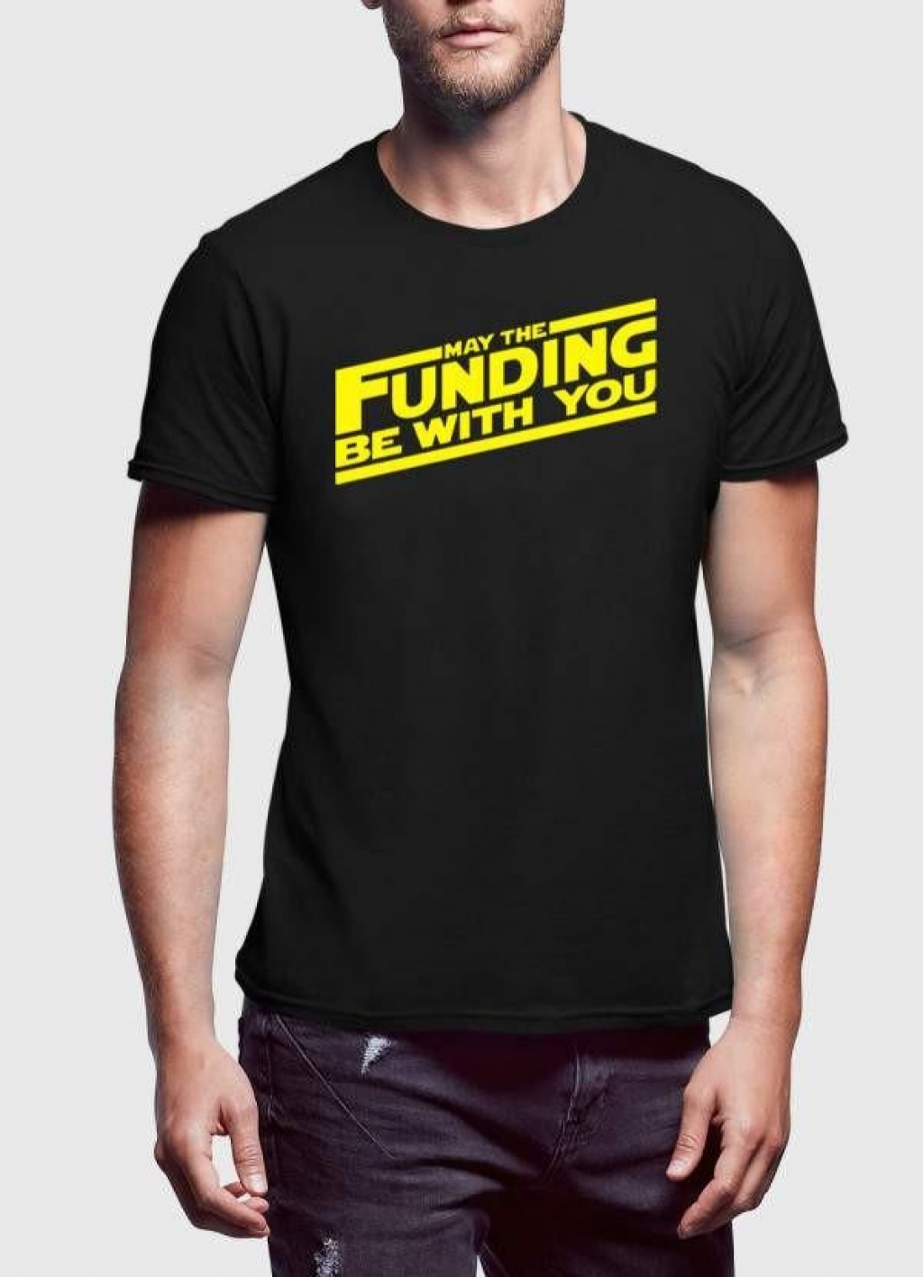 14992549940_Affordable_MAY_THE_FUNDING_WITH_YOU_T-Shirt-black.jpg
