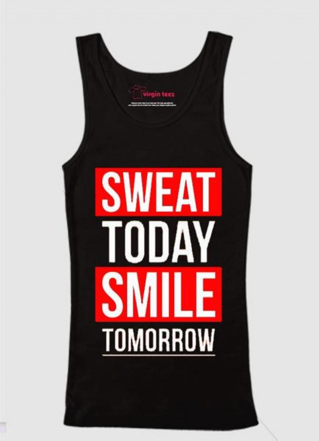 14998614660_Sweat_Today_Smile_Tomorrow_Tank_Top.jpg