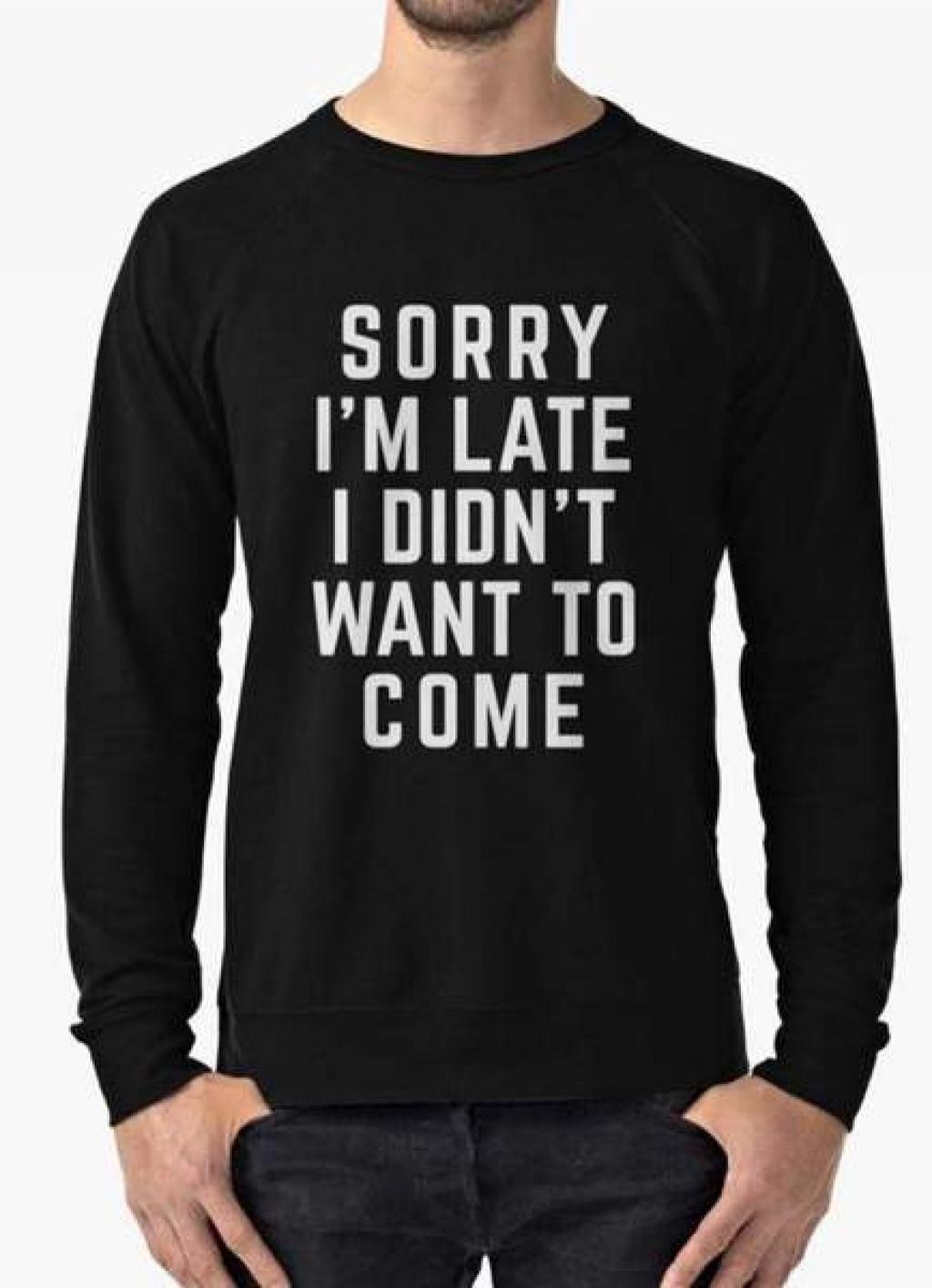 15409169050_manahil-sweat-shirt-sorry-i-m-late-sweat-shirt-3908030103640_grande.jpg