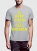 14991792901_Affordable_Keep_Calm_And_Call_Batman_T-Shirt-grey_(1).jpg